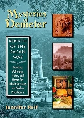 Mysteries of Demeter: Rebirth of the Pagan Way als Buch