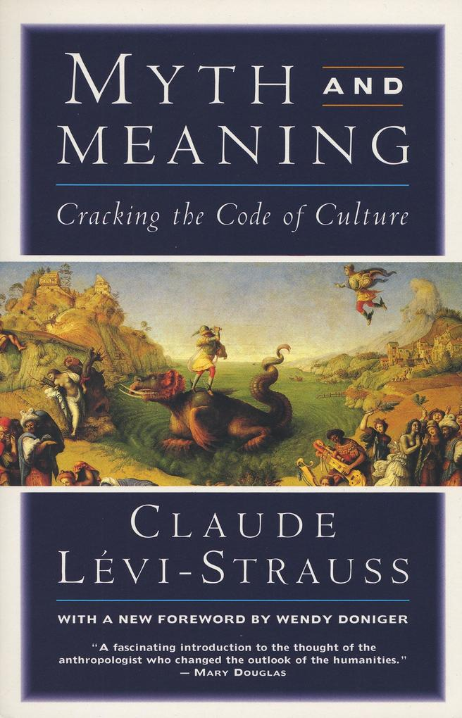 Myth and Meaning: Cracking the Code of Culture als Taschenbuch