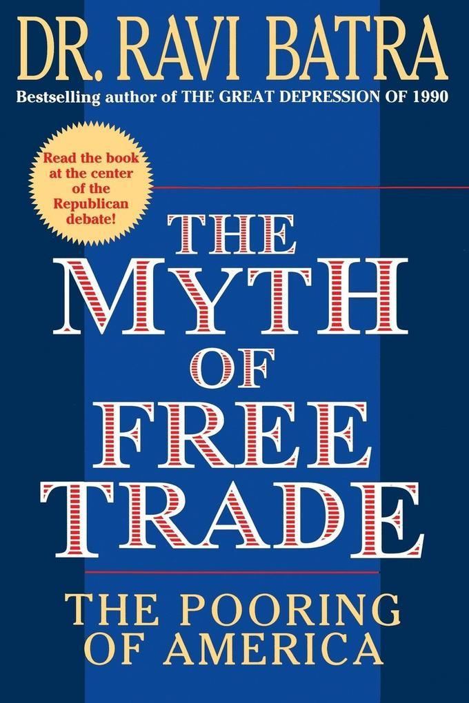 The Myth of Free Trade als Taschenbuch