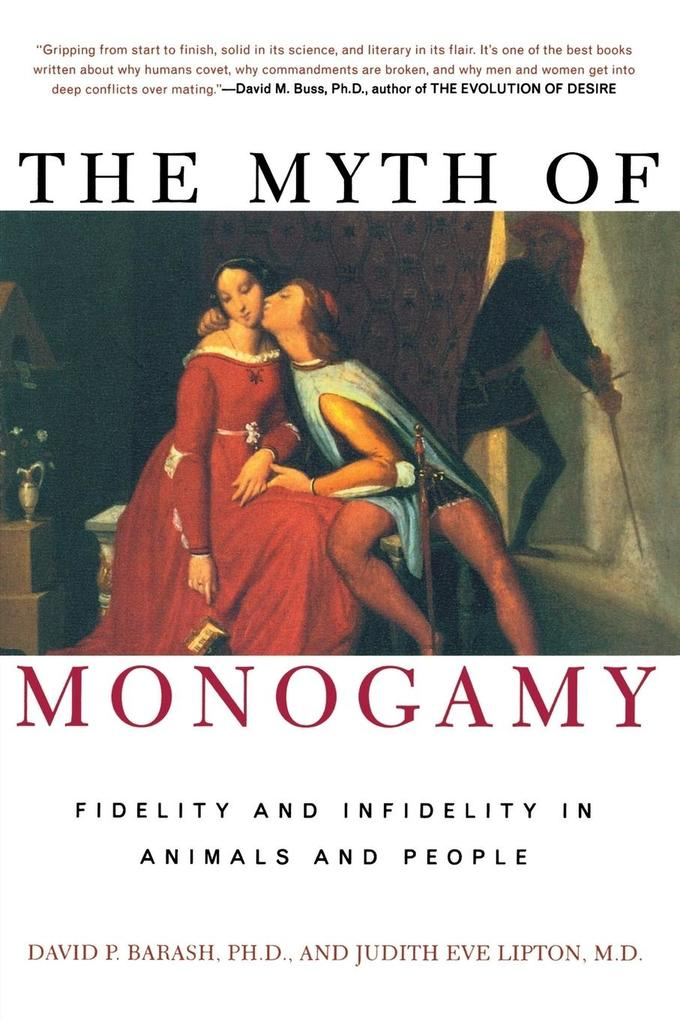 The Myth of Monogamy als Buch