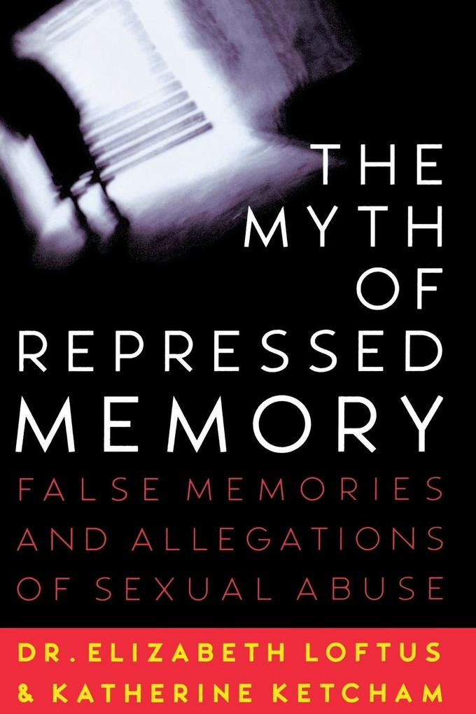 The Myth of Repressed Memory als Taschenbuch