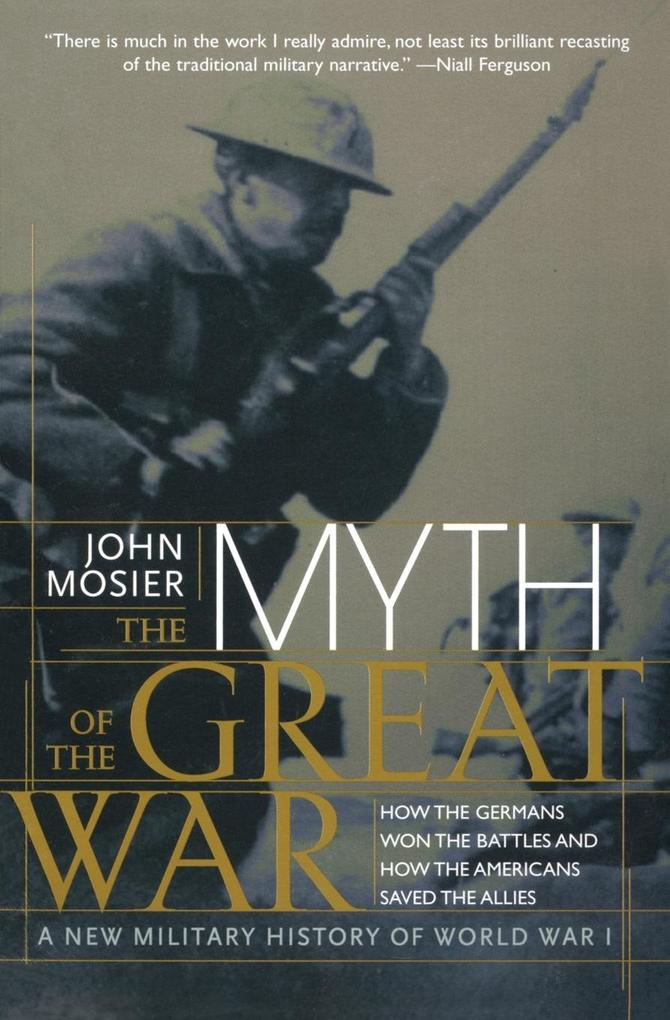 Myth of the Great War, The als Buch