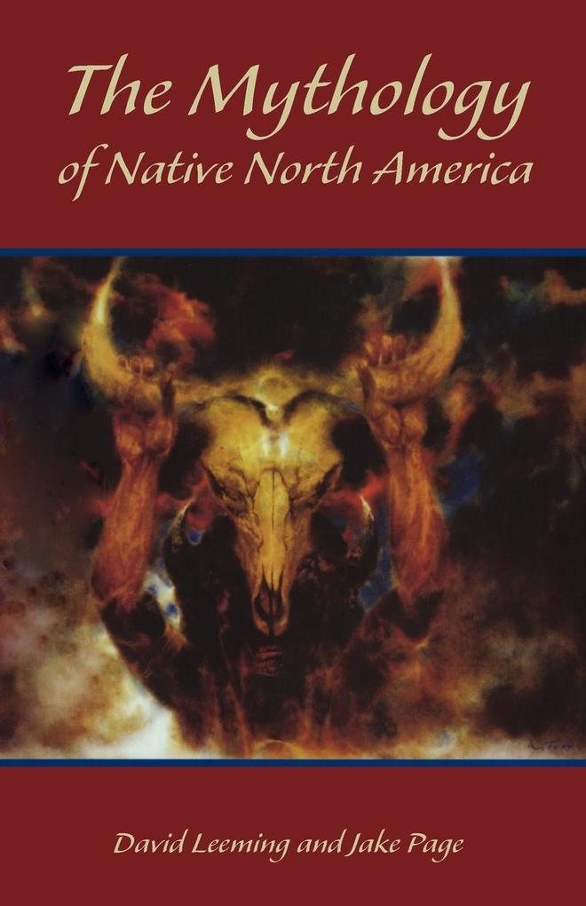 The Mythology of Native North America als Taschenbuch