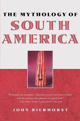 The Mythology of South America als Taschenbuch