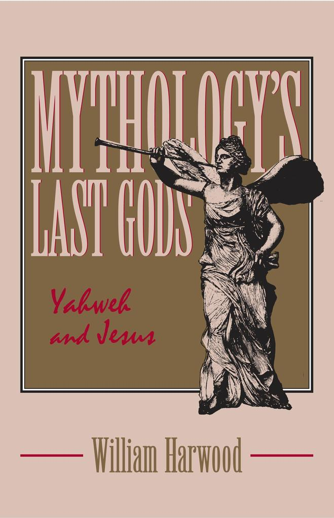 Mythology's Last Gods als Buch