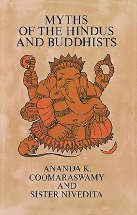 Myths of the Hindus and Buddhists als Taschenbuch