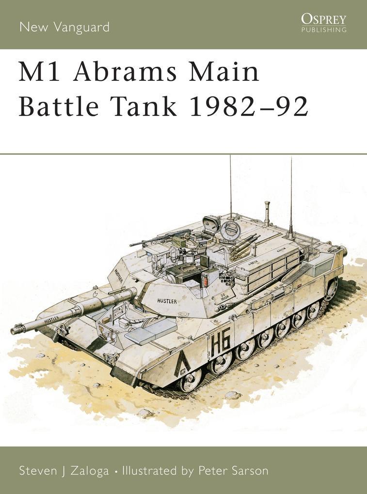 M1 Abrams Main Battle Tank, 1982-92 als Taschenbuch