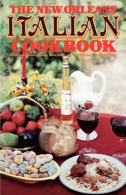 The New Orleans Italian Cookbook als Taschenbuch
