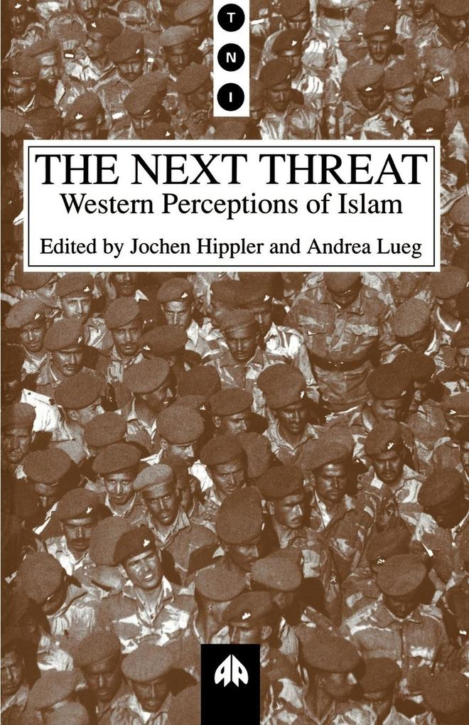 The Next Threat: Western Perceptions of Islam als Taschenbuch