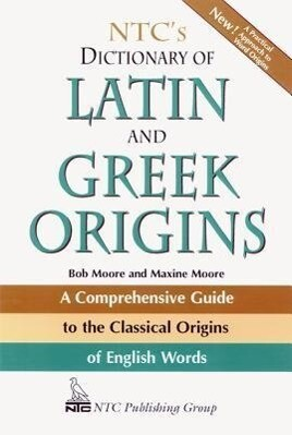 Ntc's Dictionary of Latin and Greek Origins als Taschenbuch