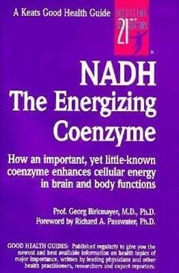 Nadh: The Energizing Coenzyme als Taschenbuch