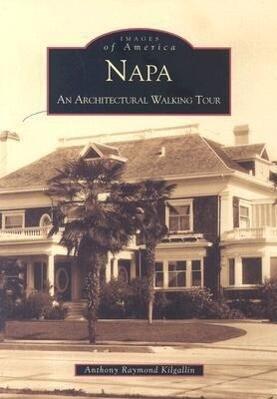 Napa:: An Architectural Walking Tour als Taschenbuch