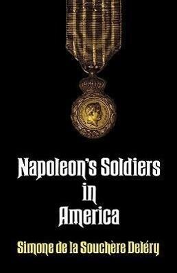 Napoleon's Soldiers in America als Taschenbuch