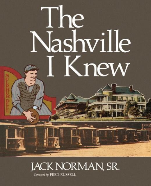 The Nashville I Knew als Taschenbuch