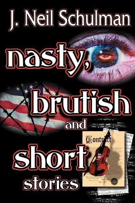 Nasty, Brutish and Short Stories als Taschenbuch