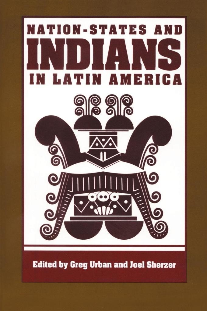 Nation-States and Indians in Latin America als Taschenbuch