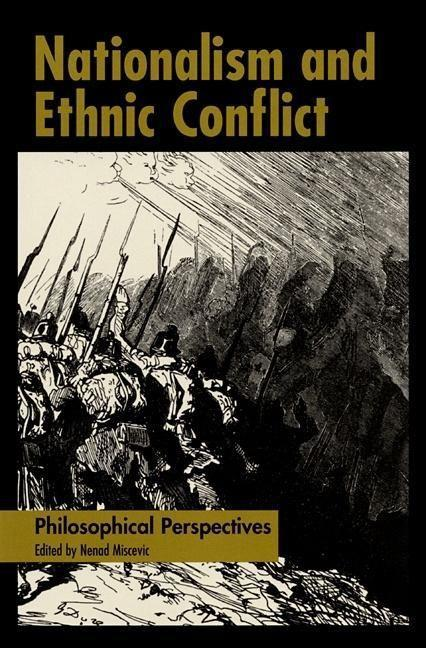 Nationalism and Ethnic Conflict: Philosophical Perspectives als Buch