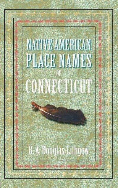 Native American Place Names of Connecticut als Taschenbuch