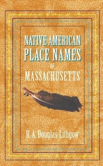 Native American Place Names of Massachusetts als Taschenbuch