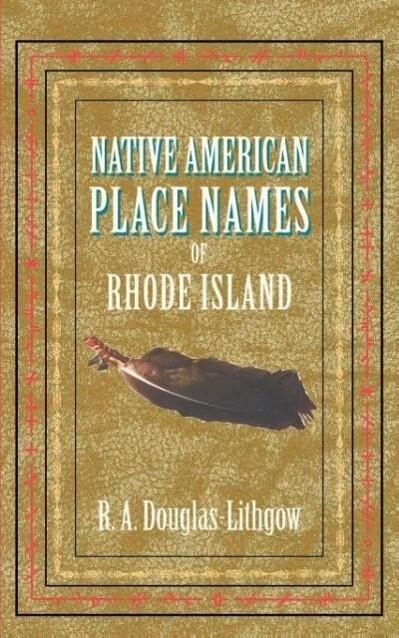 Native American Place Names of Rhode Island als Taschenbuch