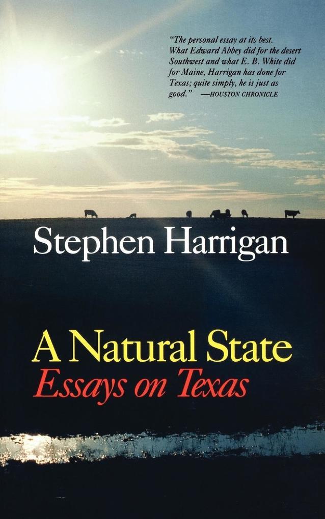 A Natural State: Essays on Texas als Taschenbuch