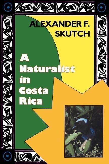 A Naturalist in Costa Rica: How Movement Shapes Identity als Taschenbuch