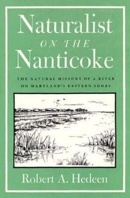 Naturalist on the Nanticoke als Taschenbuch