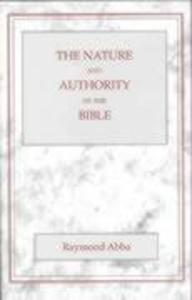 Nature and the Authority of the Bible als Taschenbuch