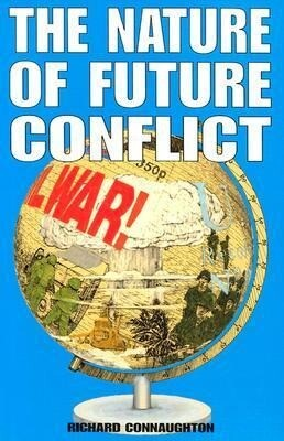 The Nature of Future Conflict als Buch