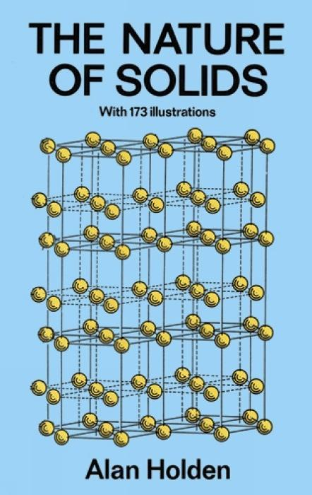 The Nature of Solids: With 173 Illustrations als Taschenbuch