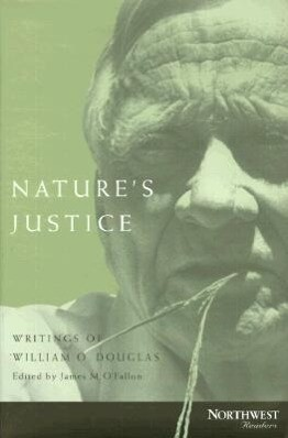 Nature's Justice: Writings of William O. Douglas als Buch