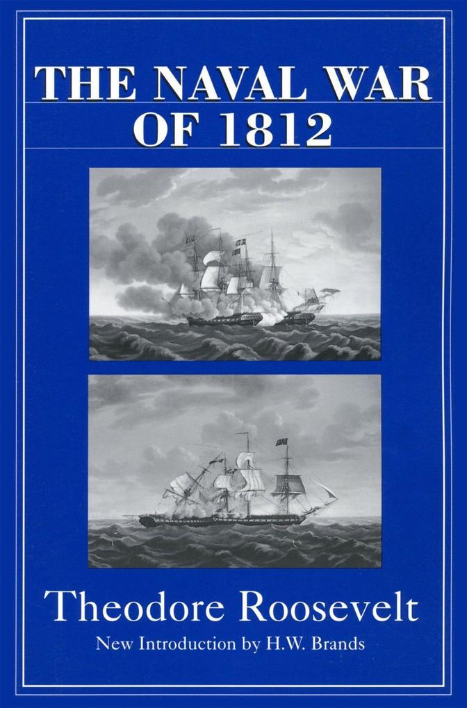 The Naval War of 1812 als Taschenbuch