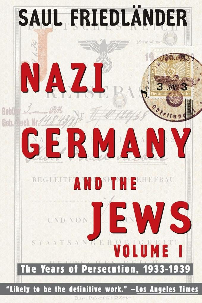 Nazi Germany and the Jews: Volume 1: The Years of Persecution 1933-1939 als Taschenbuch