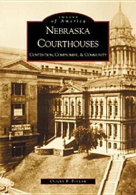Nebraska Courthouses:: Contention, Compromise and Community als Taschenbuch