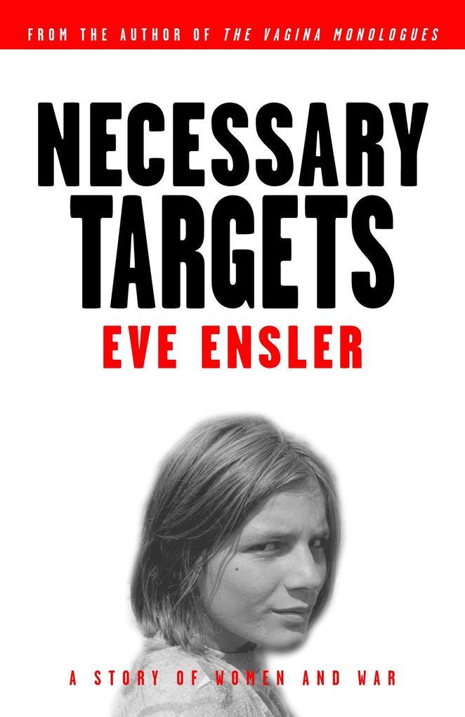 Necessary Targets: A Story of Women and War als Taschenbuch