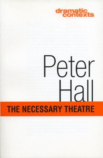 The Necessary Theatre als Taschenbuch