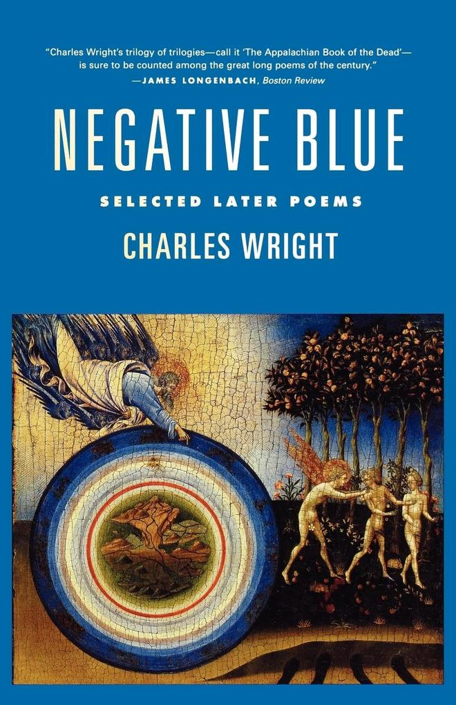 Negative Blue: Selected Later Poems als Taschenbuch