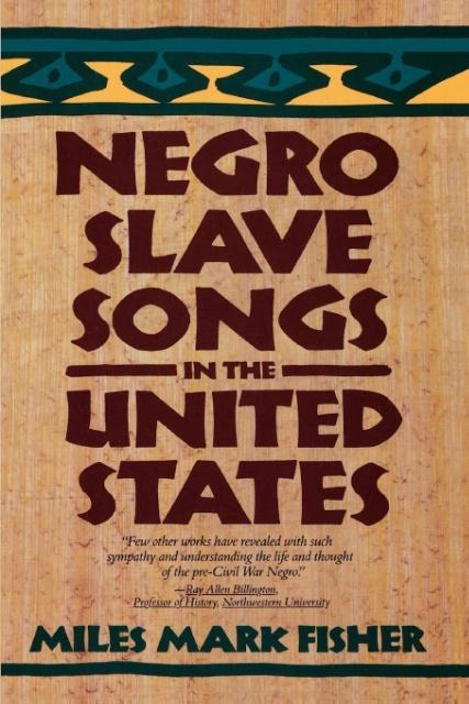 Negro Slave Songs in the United States als Taschenbuch