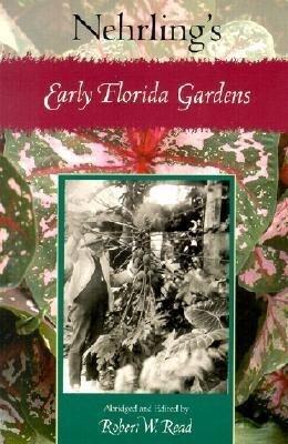 Nehrling's Early Florida Gardens als Taschenbuch