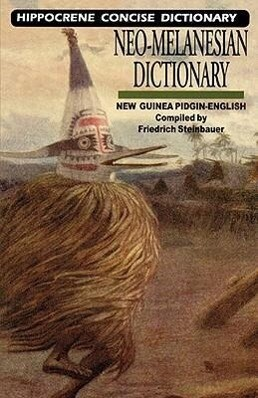 Neo-Melanesian-English Concise Dictionary: New Guinea Pidgin-English als Taschenbuch