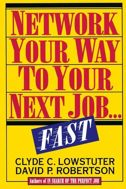 Network Your Way to Your Next Job Fast als Taschenbuch