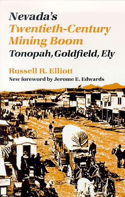 Nevada's Twentieth-Century Mining Boom als Taschenbuch