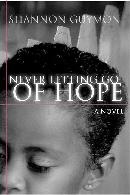 Never Letting Go of Hope als Taschenbuch