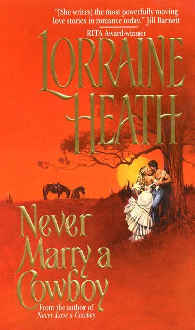 Never Marry a Cowboy als Taschenbuch