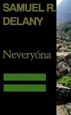 Neveryona, or: The Tale of Signs and Cities--Some Informal Remarks Towards the Modular Calculus, Part Four als Taschenbuch