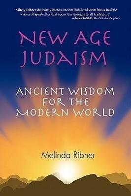 New Age Judaism: Ancient Wisdom for the Modern World als Taschenbuch