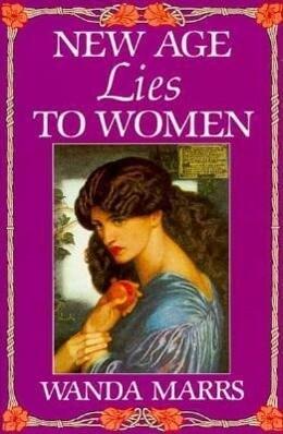New Age Lies to Women als Taschenbuch
