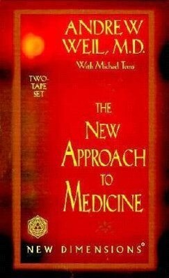 The New Approach to Medicine als Hörbuch