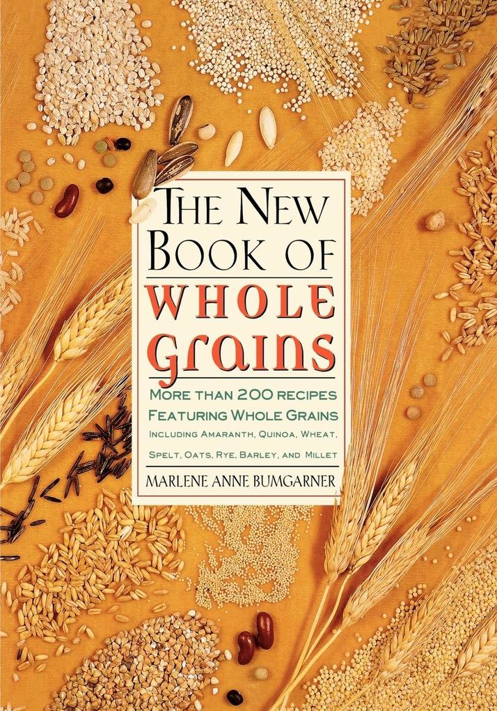 The New Book of Whole Grains als Taschenbuch