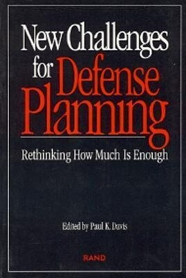 New Challenges for Defense Planning: Rethinking How Much Is Enough als Taschenbuch